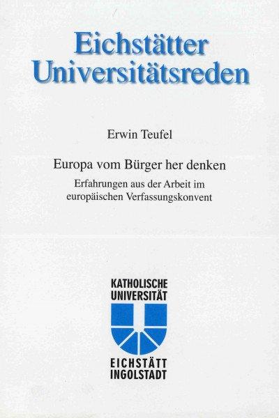 Band 111 - Erwin Teufel - Europa vom Bürger her denken