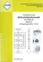 Handreichung - Wirtschaftsinformatik am WSG-W - Band 4