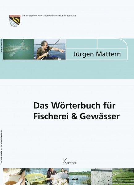 Das Wörterbuch für Fischerei und Gewässer