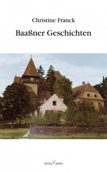 Christine Franck - Baaßner Geschichten