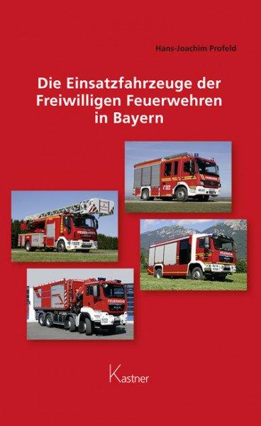 Die Einsatzfahrzeuge der Freiwilligen Feuerwehren in Bayern