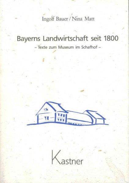 Bayerns Landwirtschaft seit 1800