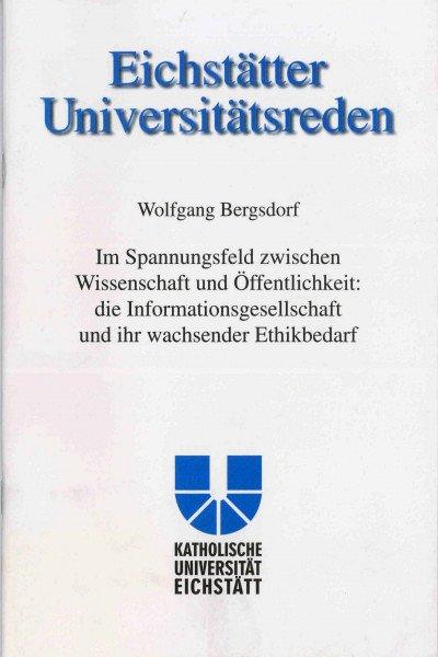 Band 106 - Wolfgang Bergsdorf - Im Spannungsfeld zwischen Wissenschaft und Öffentlichkeit