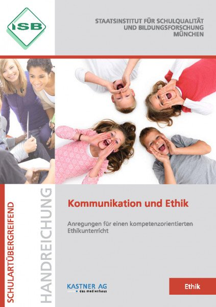 Handreichung - Kommunikation und Ethik