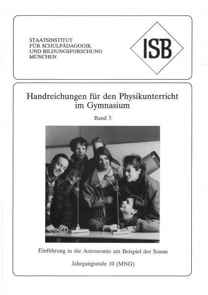 Handreichung - Physikunterricht an Gymnasien, Band 3