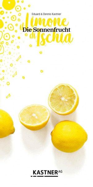 Die Sonnenfrucht. il Limone di Ischia