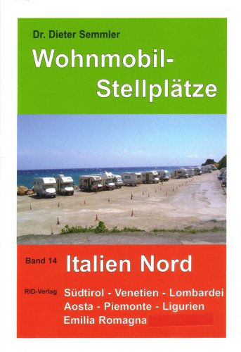 Wohnmobil-Stellplätze (Nr. 14) Italien Nord