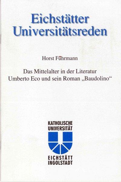 Band 110 - Horst Fuhrmann - Das Mittelalter in der Literatur