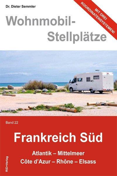 Wohnmobil-Stellplätze (Nr. 22) Frankreich Süd