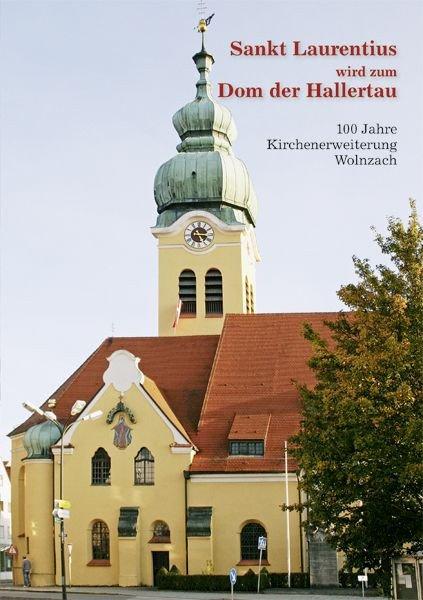 Sankt Laurentius wird zum Dom der Hallertau