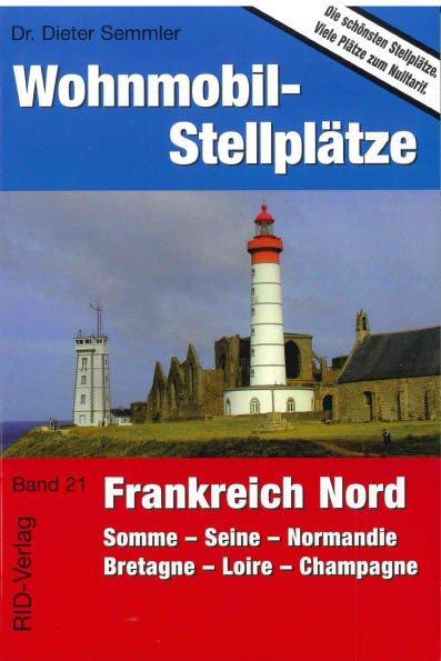 Wohnmobil-Stellplätze (Nr. 21) Frankreich Nord