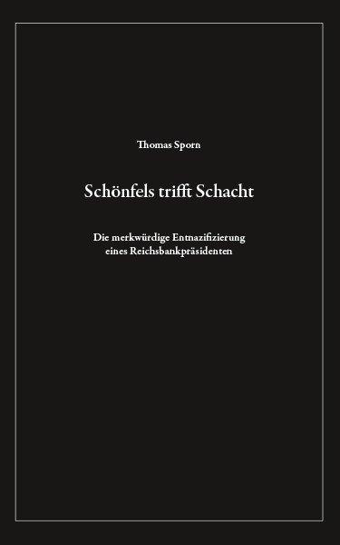 Schönfels trifft Schacht