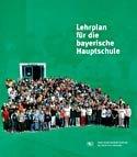 Lehrplan für die Hauptschule in Bayern 2004 Jgst. inkl. 7 bis 10, M-Zug