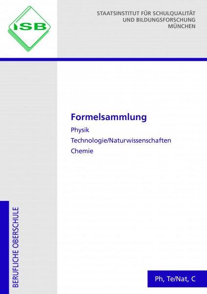 Formelsammlung Physik, Technologie/Naturwissenschaften, Chemie mit Merkhilfe Mathematik Technik