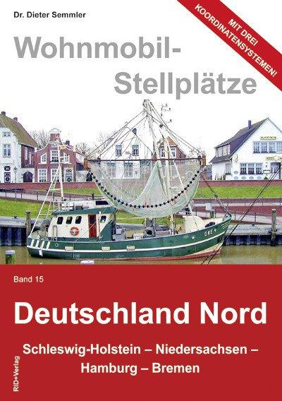 Wohnmobil-Stellplätze Deutschland Nord