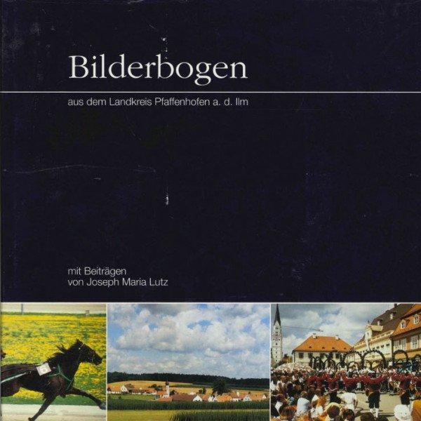 Bilderbogen aus dem Landkreis Pfaffenhofen a. d. Ilm
