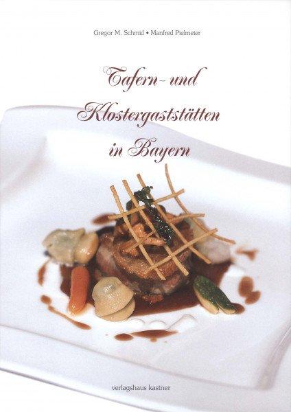 Tafern- und Klostergaststätten in Bayern
