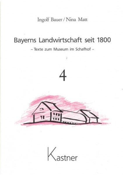 Bayerns Landwirtschaft seit 1800, Band 4