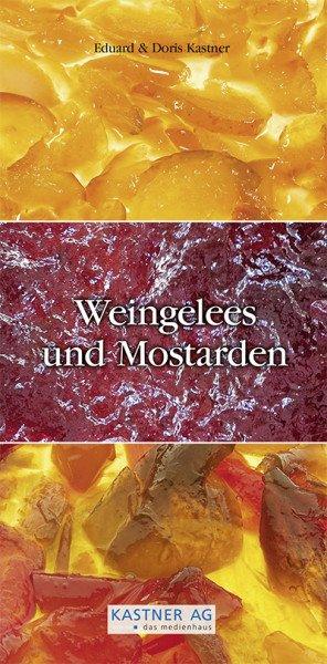 Weingelee und Mostarden