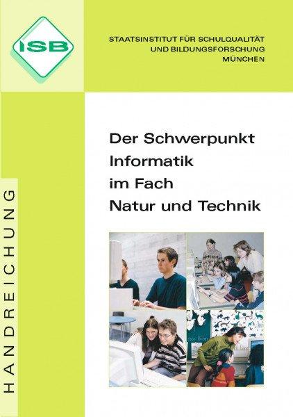 Handreichung - Der Schwerpunkt Informatik im Fach Natur und Technik
