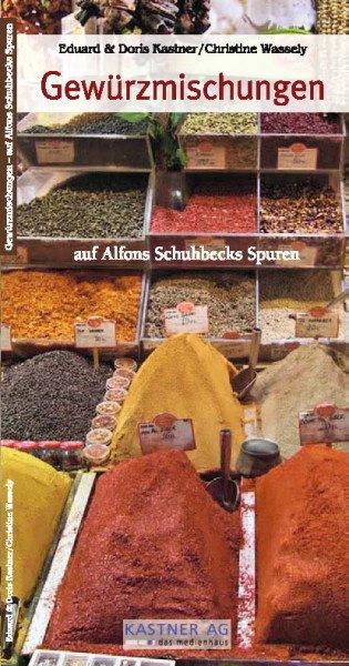 Gewürzmischungen - auf Alfons Schuhbecks Spuren