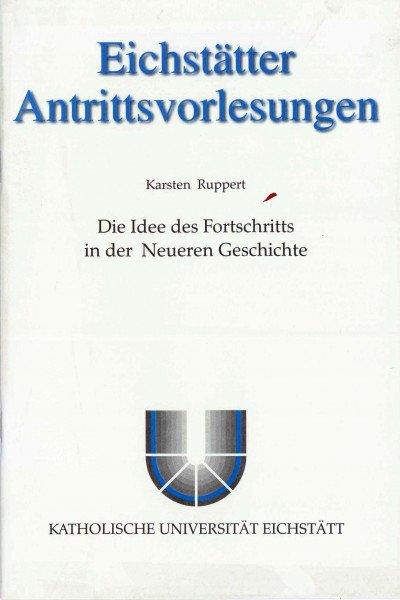 AV Band 1 - Karsten Ruppert - Die Idee des Fortschritts in der Neueren Geschichte