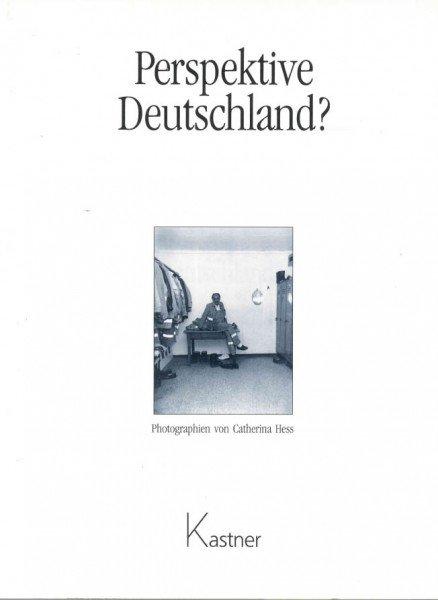 Perspektive Deutschland?