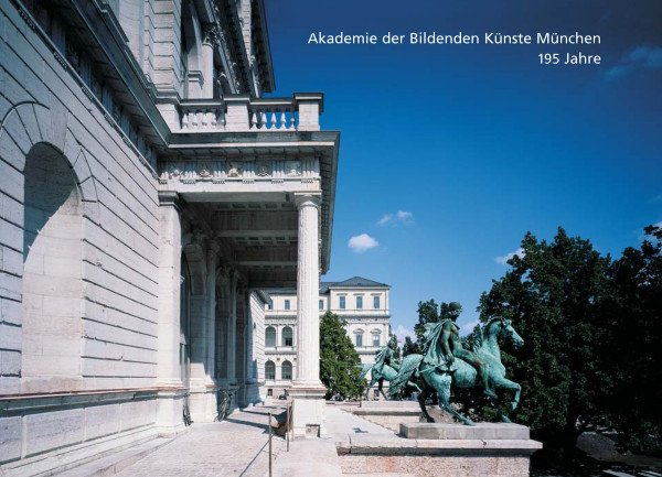 195 Jahre Akademie der Bildenden Künste München
