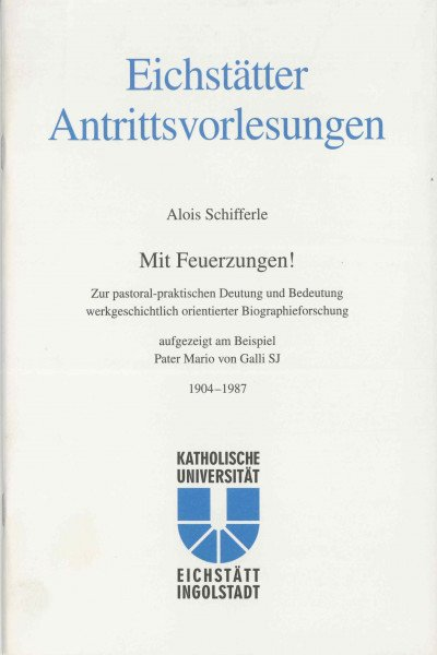 AV Band 5 - Alois Schifferle - Mit Feuerzungen! - Zur pastoral-praktischen Deutung und Bedeutung wer