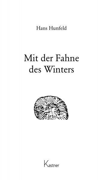 Mit der Fahne des Winters