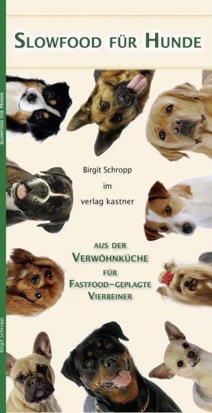 Slowfood für Hunde