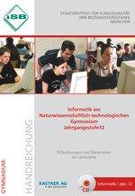 Handreichung - Informatik am Naturwissenschaftlich-technologischen Gymnasium, Jahrgangsstufe 12