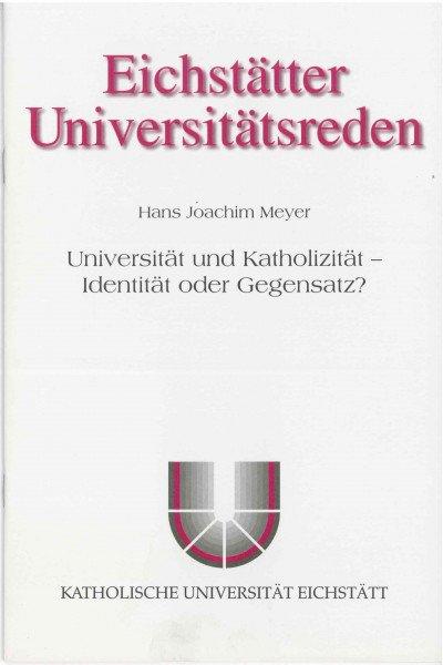 Band 103 - Joachim Meyer - Universität und Katholizität
